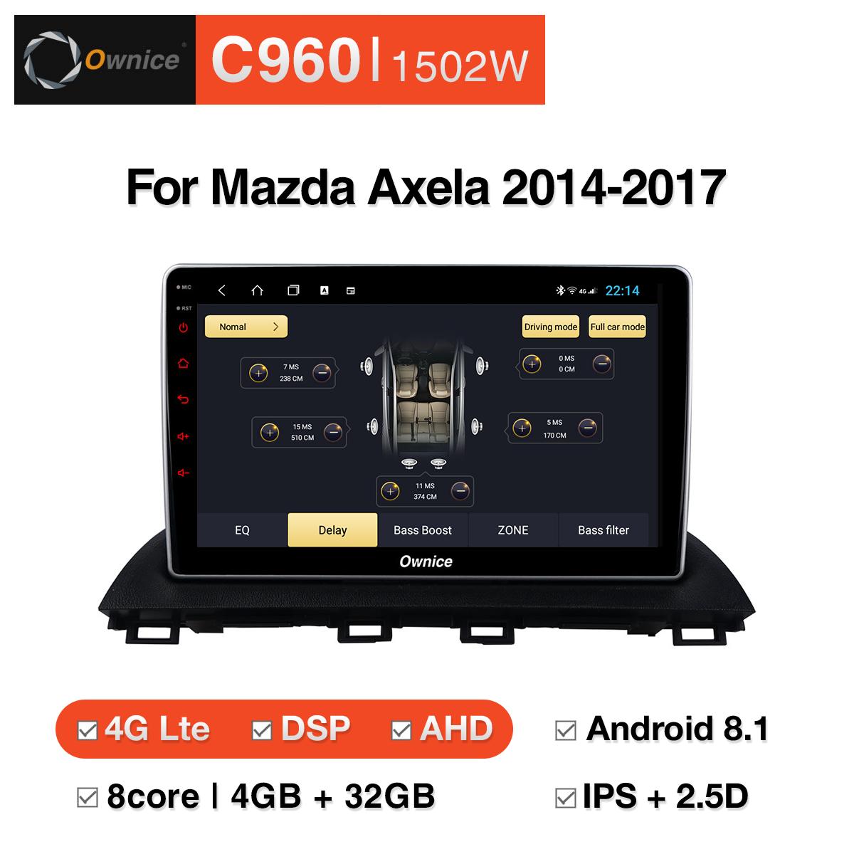 Đầu DVD android Ownice C960 cho xe ô tô Mazda Axela 2014-2017