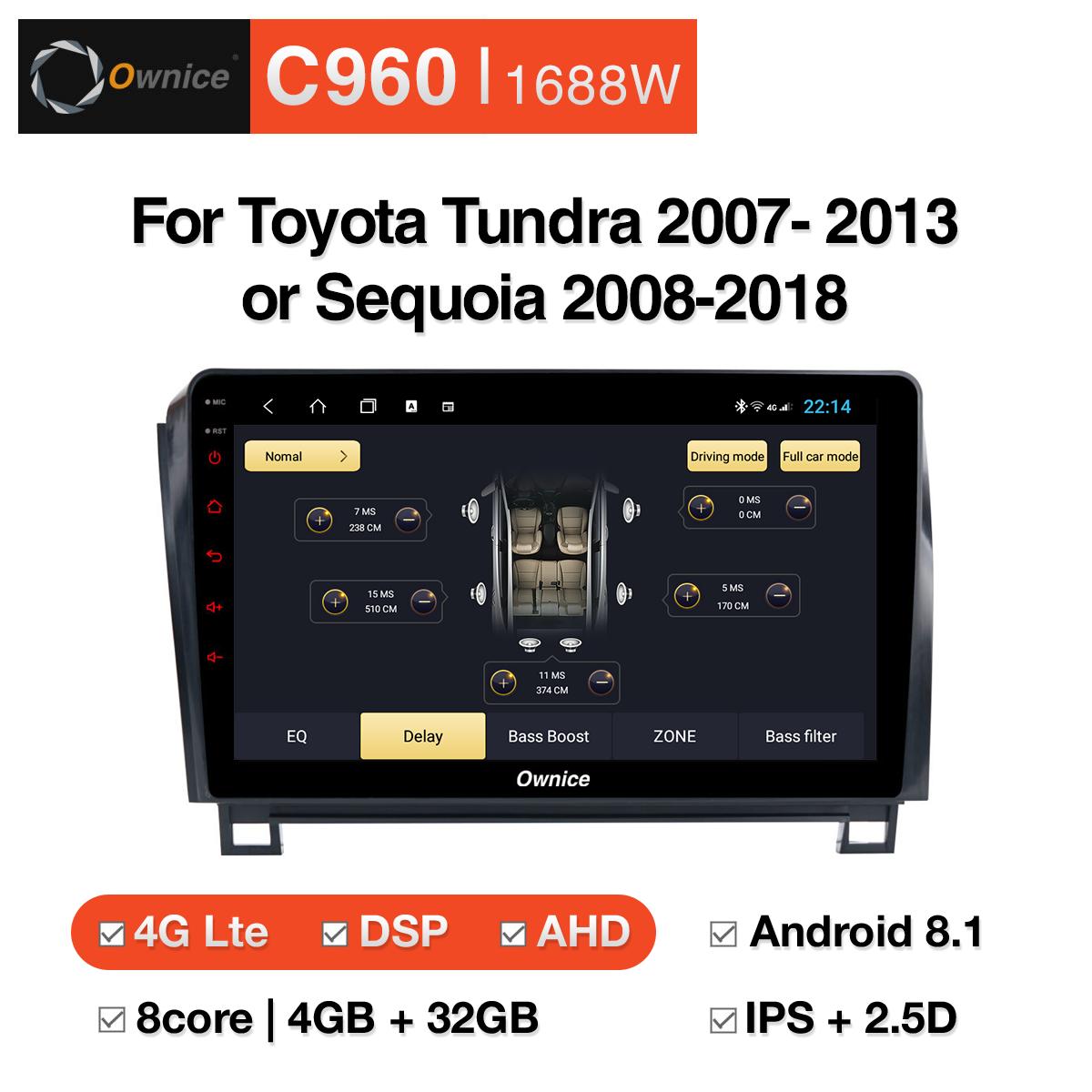 Đầu DVD android Ownice C960 cho xe ô tô Toyota Tundra 2007-2013/Sequoia 2008-2018