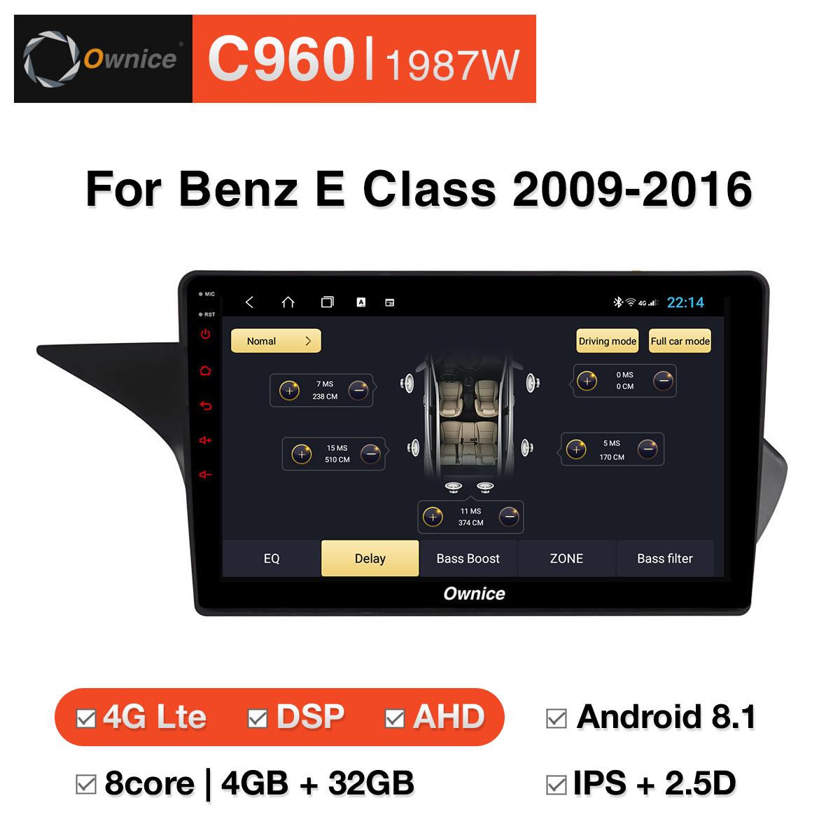 Đầu DVD android Ownice C960 cho xe ô tô Benz E Class 2009 - 2016:: OL - 1987W