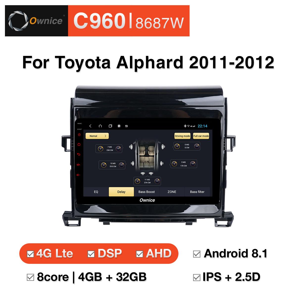 Đầu DVD android Ownice C960 cho xe ô tô Toyota Alphard 2011-2012:: OL-8687W