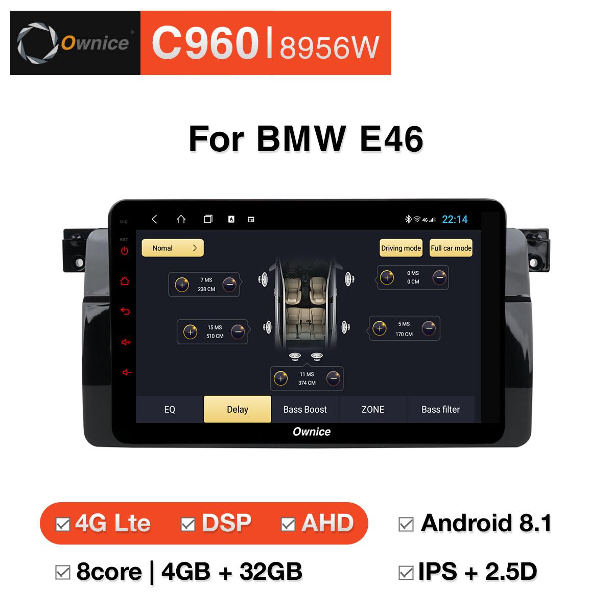 Đầu DVD android Ownice C960 cho xe ô tô BMW E46:: OL - 8956W