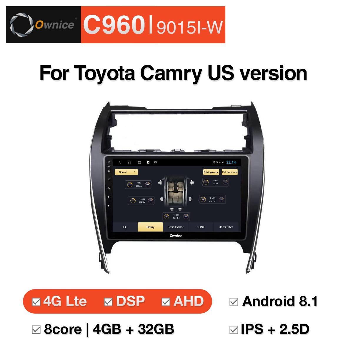 Đầu DVD android Ownice C960 cho xe ô tô Toyota Camry US version:: OL- 9015I-W