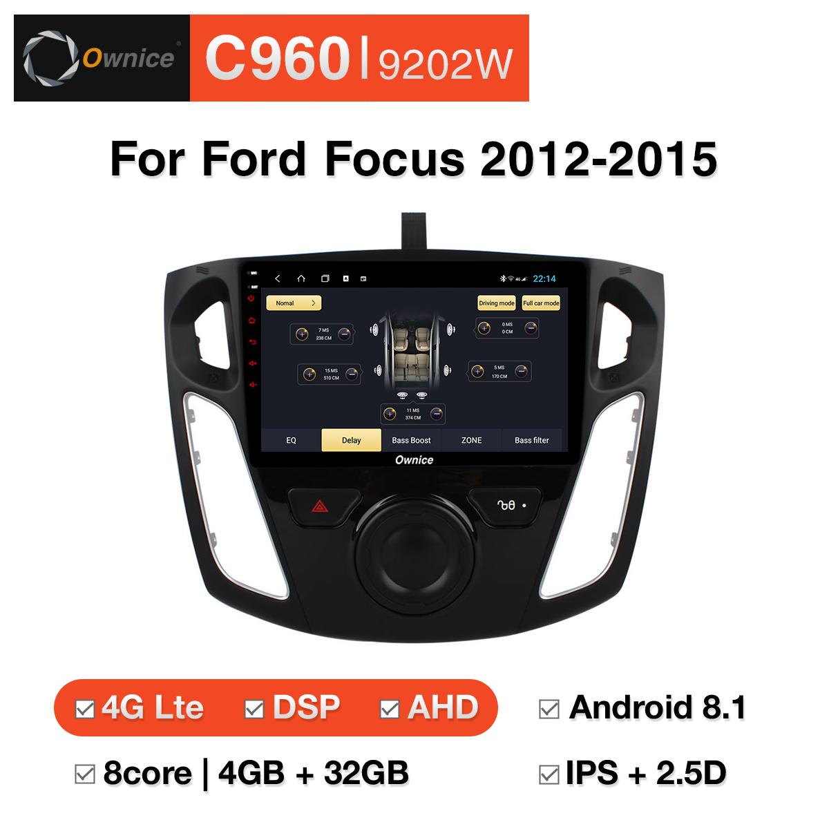 Đầu DVD android Ownice C960 cho xe ô tô Ford Focus 2012-2015