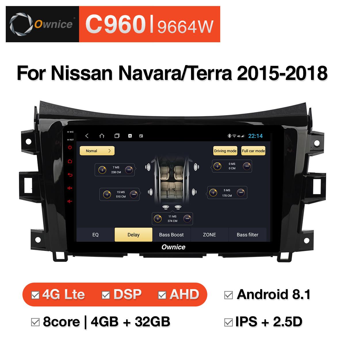 Đầu DVD android Ownice C960 cho xe ô tô Nissan Navara/Terra 2015-2018:: OL-9664W