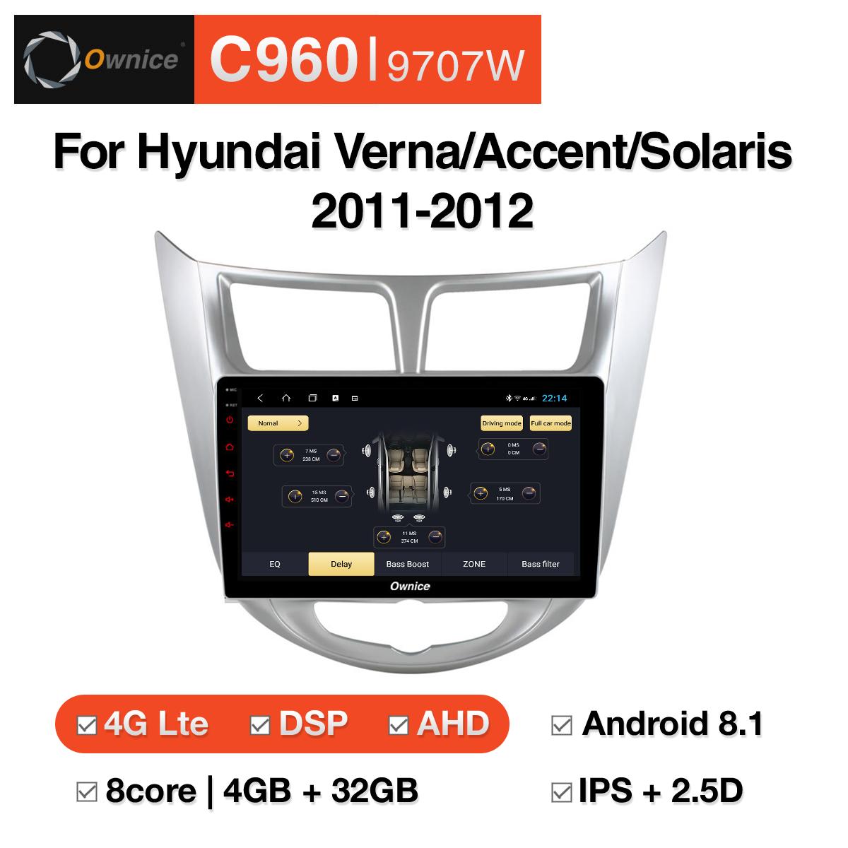 Đầu DVD android Ownice C960 cho xe ô tô Hyundai Verna/Accent/Solaris 2011-2012:: OL-9707W