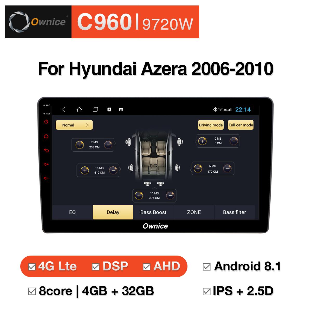 Đầu DVD android Ownice C960 cho xe ô tô Hyundai Azera 2006-2010:: OL-9720W