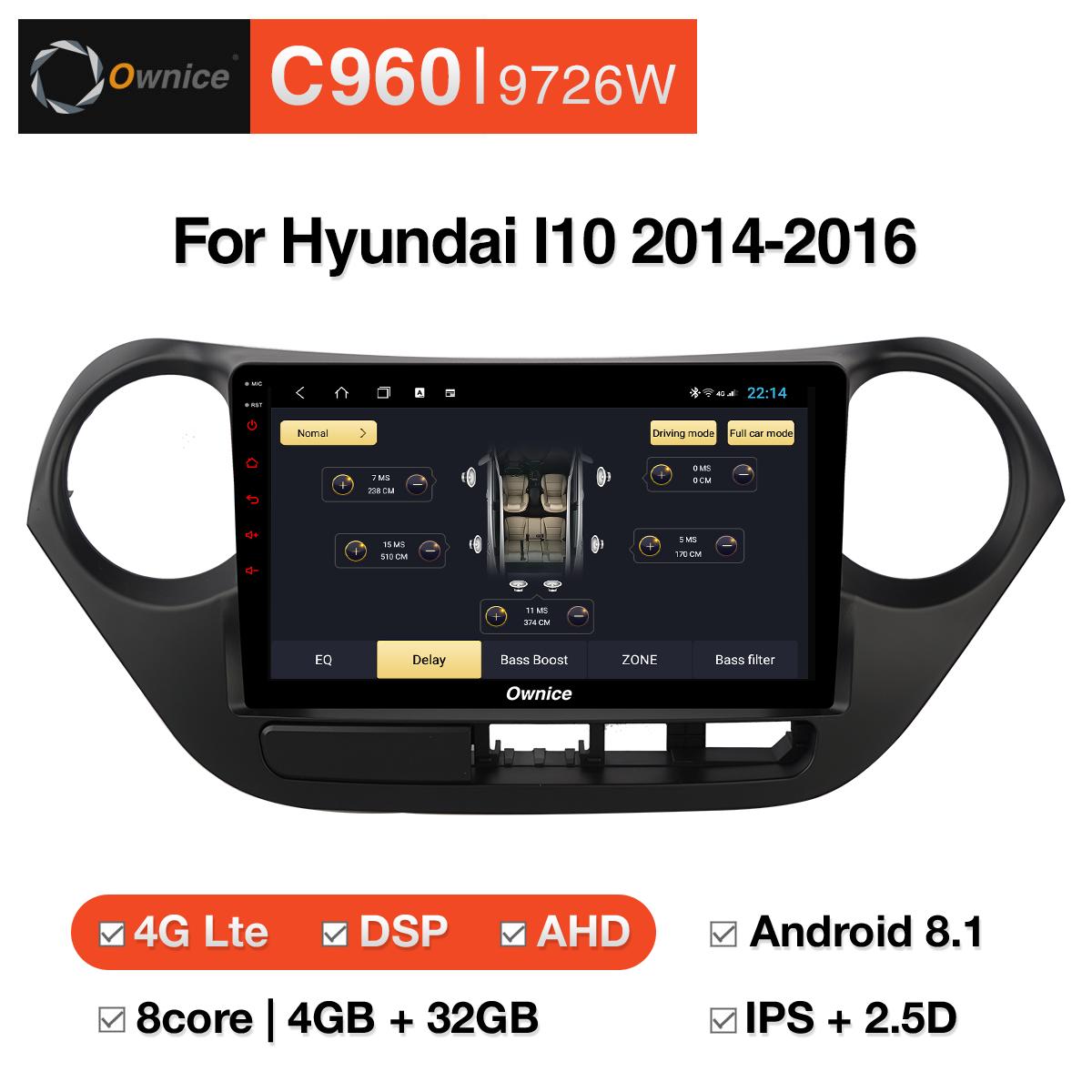 Đầu DVD android Ownice C960 cho xe ô tô Hyundai I10 2014-2016:: OL-9726W