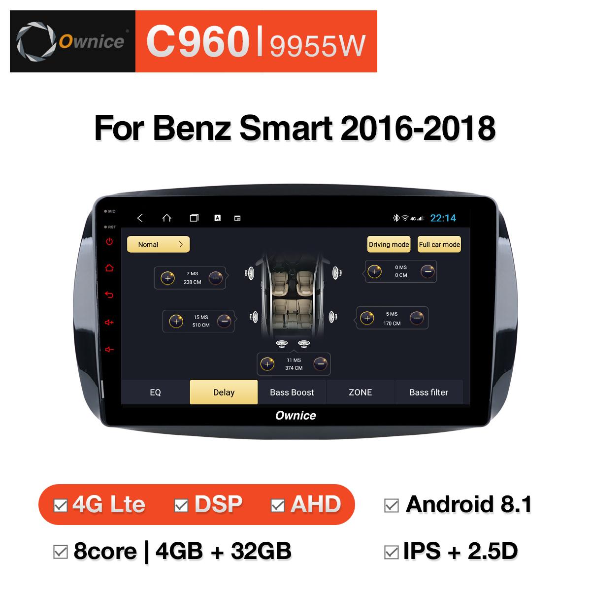 Đầu DVD android Ownice C960 cho xe ô tô Benz Smart 2016 - 2018:: OL - 9955W