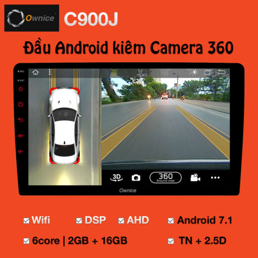 Đầu DVD Android ô tô Ownice C900J bình dân tích hợp Camera 360 độ
