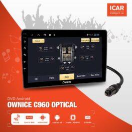 Đầu DVD android Ownice C960 Optical cho xe ô tô