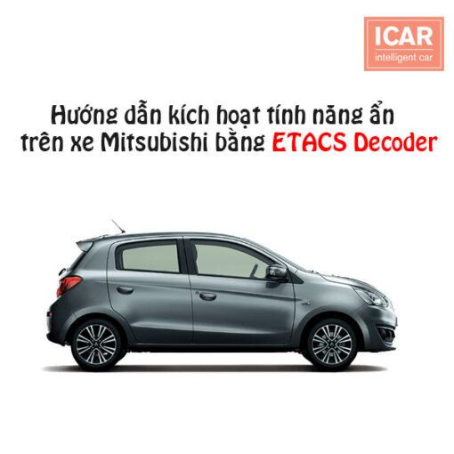 Hướng dẫn kích hoạt tính năng ẩn trên xe Mitsubishi bằng ETACS Decoder