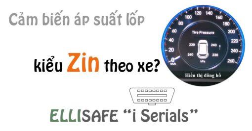 Cảm biến áp suất lốp kiểu Zin theo xe có gì hay?