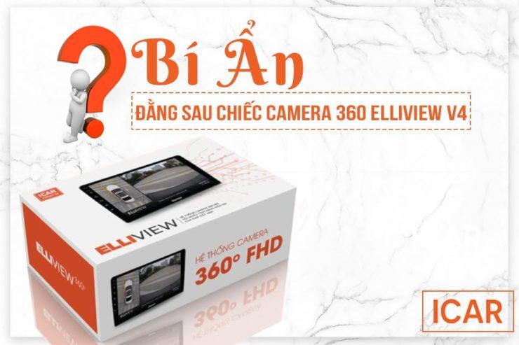 bí ẩn đằng sau chiếc camera 360 elliview v4