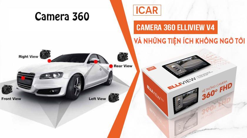 Camera 360 oto và những tiện ích không ngờ tới