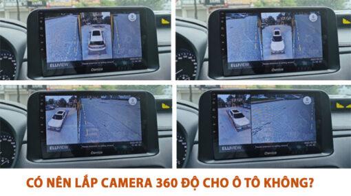 Có nên lắp camera 360 độ cho ô tô không?