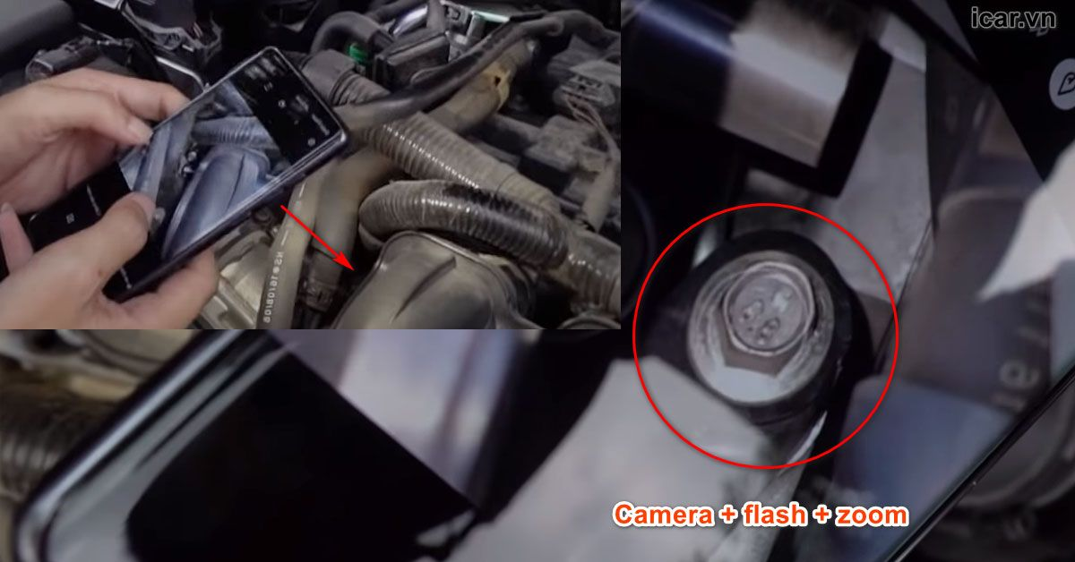 Dùng camera điện thoại để soi ốc vít kiểm tra sâu bên trong ô tô