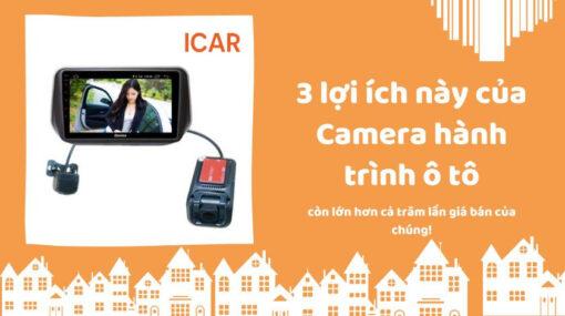 3 lợi ích này của Camera hành trình ô tô còn lớn hơn cả trăm lần giá bán của chúng!