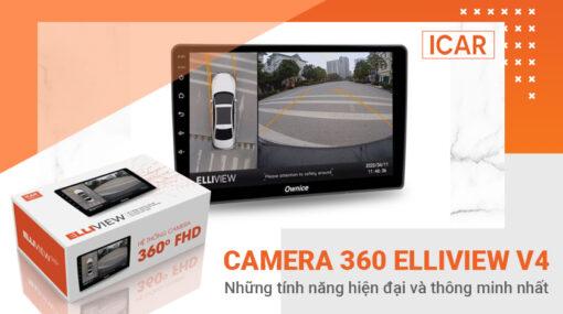Những tính năng hiện đại và thông minh nhất của Camera 360 Elliview V4