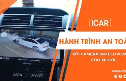 Hành trình an toàn với Camera 360 Elliview V4 cho xe hơi