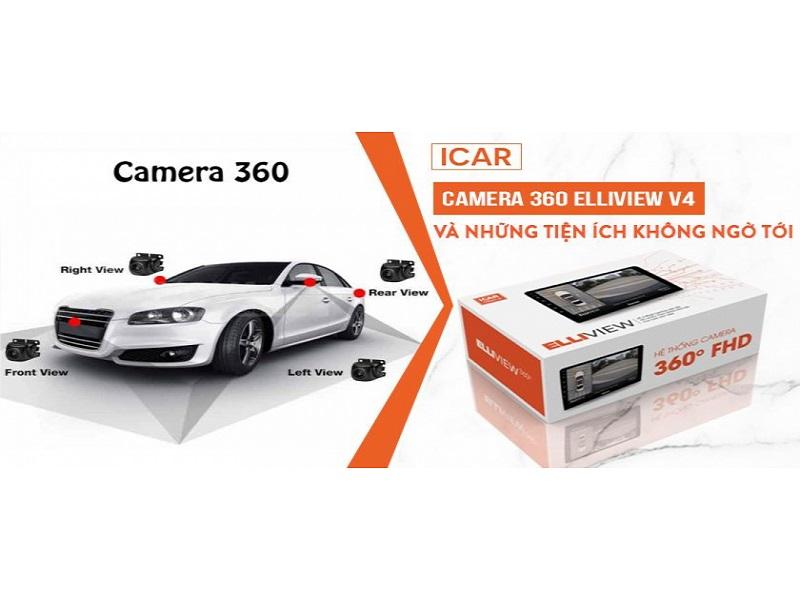 Camera 360 ô tô Elliview mang đến những lợi ích không ngờ cho các dòng xe hơi