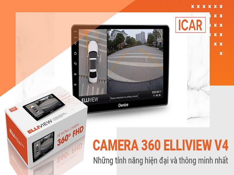 Camera toàn cảnh 360 ô tô Elliview mang lại những tính năng hiện đại và thông minh nhất