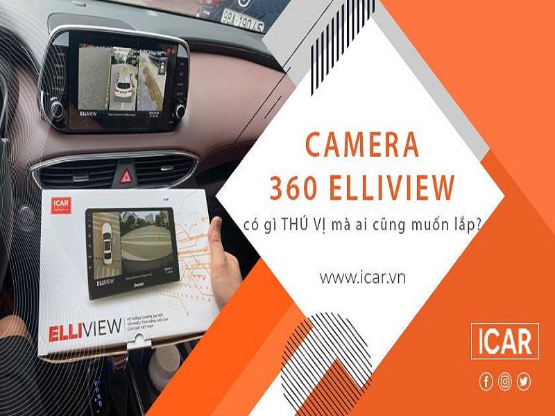 Lắp đặt ngay hệ thống camera 360 Elliview cho ô tô tại Icar để trải nghiệm những tính năng vượt trội