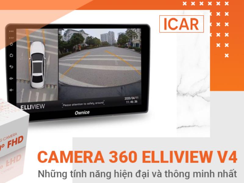 Camera 360 Elliview V4 với nhiều tính năng hiện đại