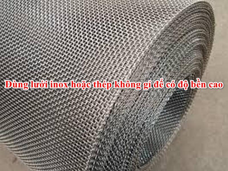 Lưới thép không gỉ hoặc inox